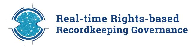Real-time Rights-based Recordkeeping Governance